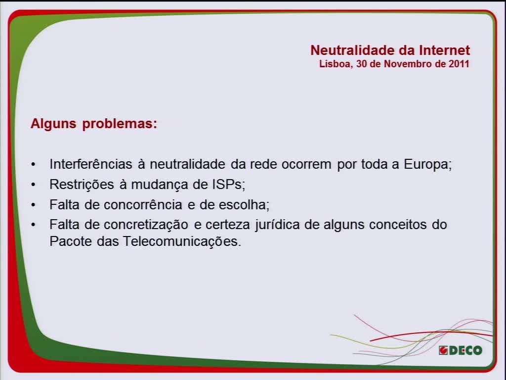 Net Neutrality - Neutralidade da Internet: Problemática, estado da arte em Portugal - Luís Pisco