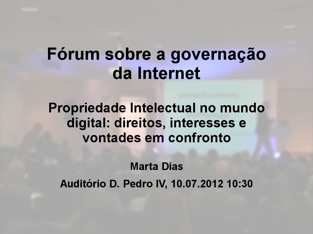 Fórum sobre a governação da Internet - Marta Dias (Jurista - ISOC Portugal); Pedro Berhan da Costa (Diretor do Gabinete para os Meios da Comunicação Social); Bárbara Navarro (Public Policy and Government Relations Director, Google: Spain, Italy, Portugal and Greece); Miguel Carretas (Diretor-Geral da PASS MÚSICA) e André Rosa (Movimento Partido Pirata)