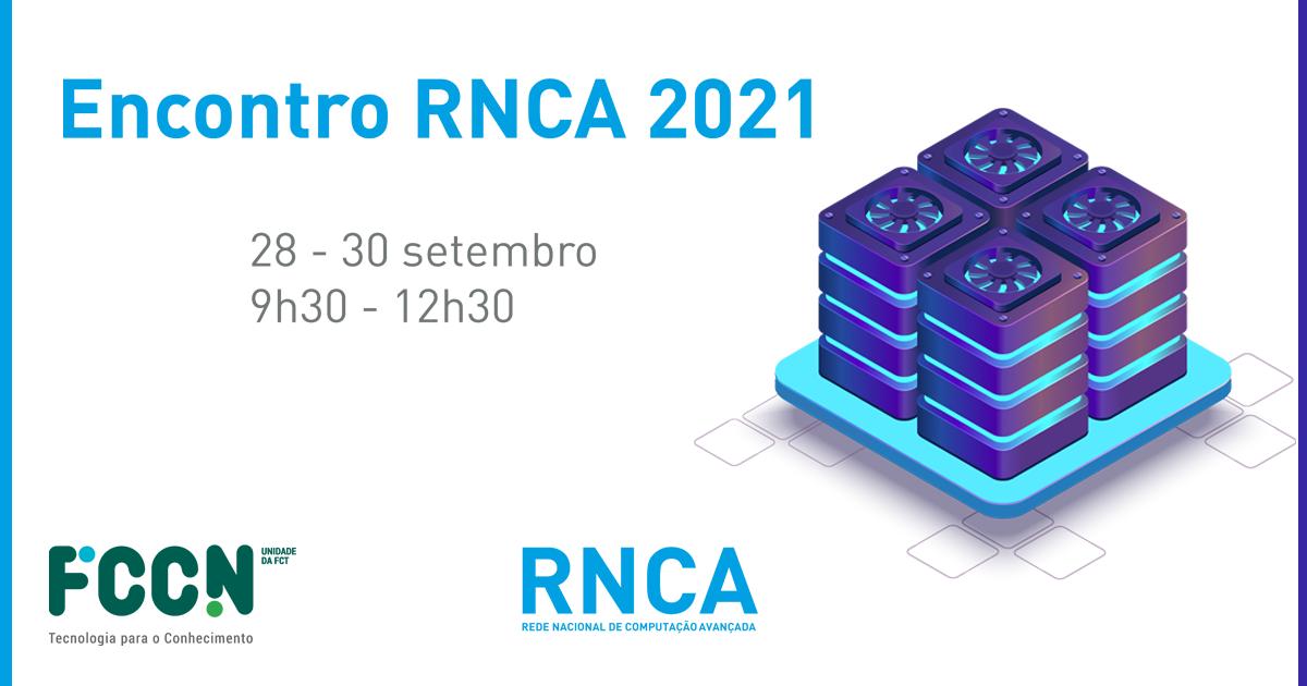 Investigação & Inovação na RNCA. Concursos de acesso. Partilha de experiências e casos de uso. Mesa-redonda entre centros e utilizadores.
