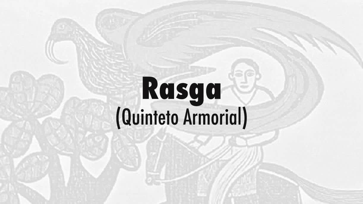 12-Rasga (Quinteto Armorial)
