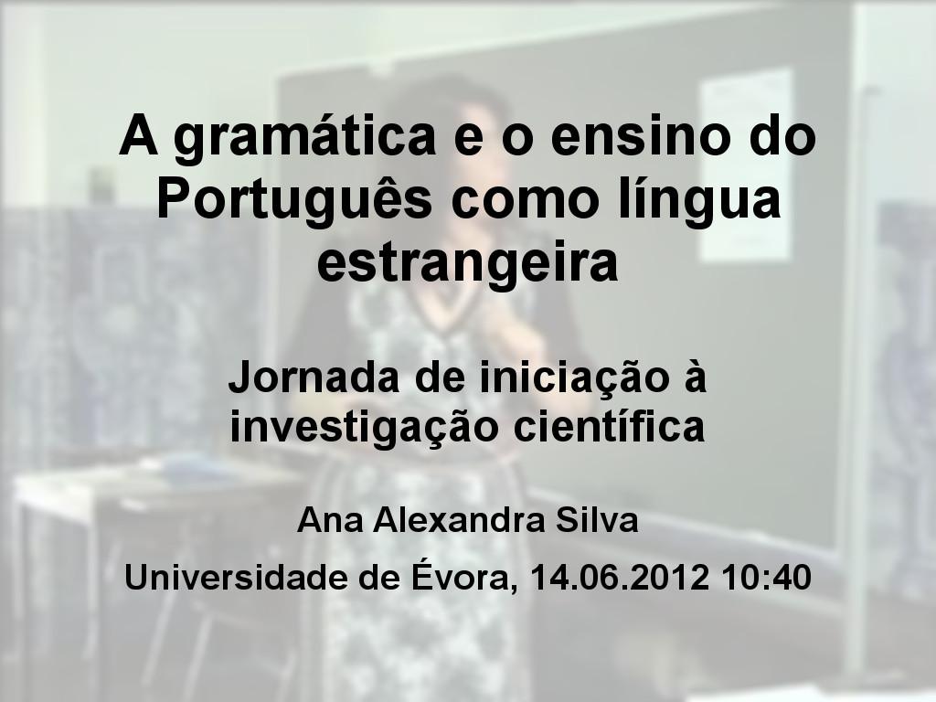 A gramática e o ensino do Português como língua estrangeira