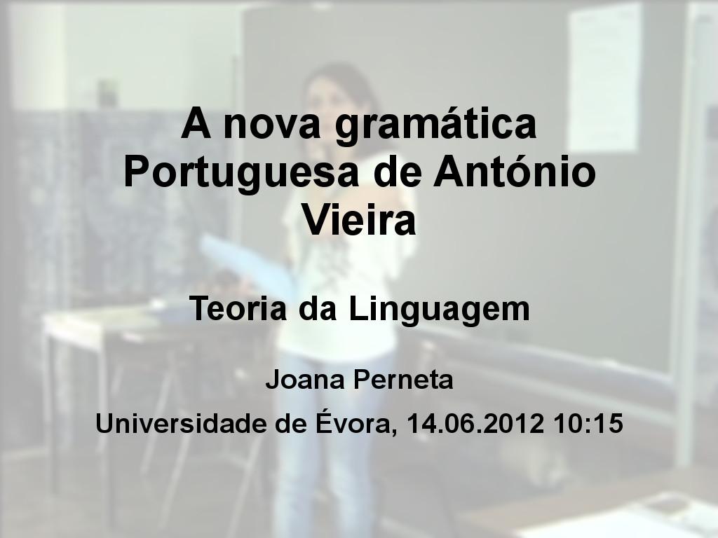 A nova gramática Portuguesa de António Vieira