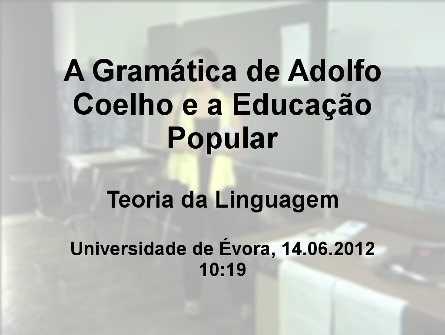 A Gramática de Adolfo Coelho e a Educação Popular
