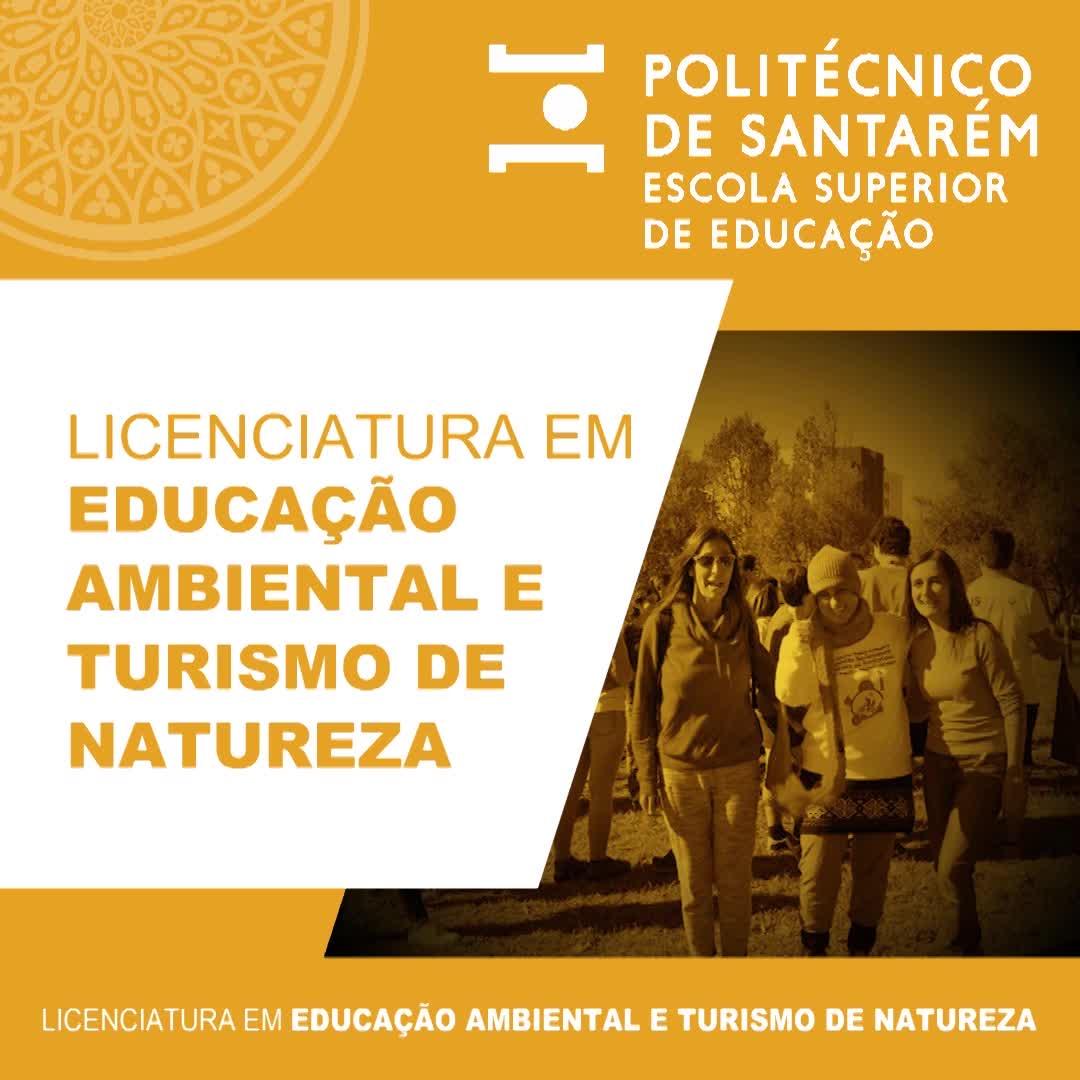 Licenciatura Educação Ambiental e Turismo da Natureza_ 2021/2022