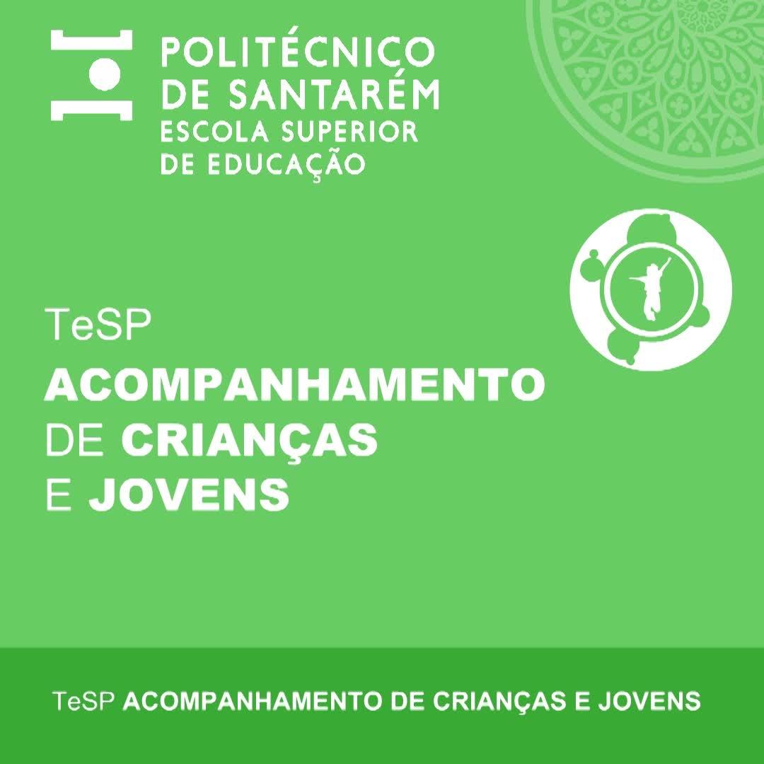 TeSP Acompanhamento de Crianças e Jovens 2021/2022