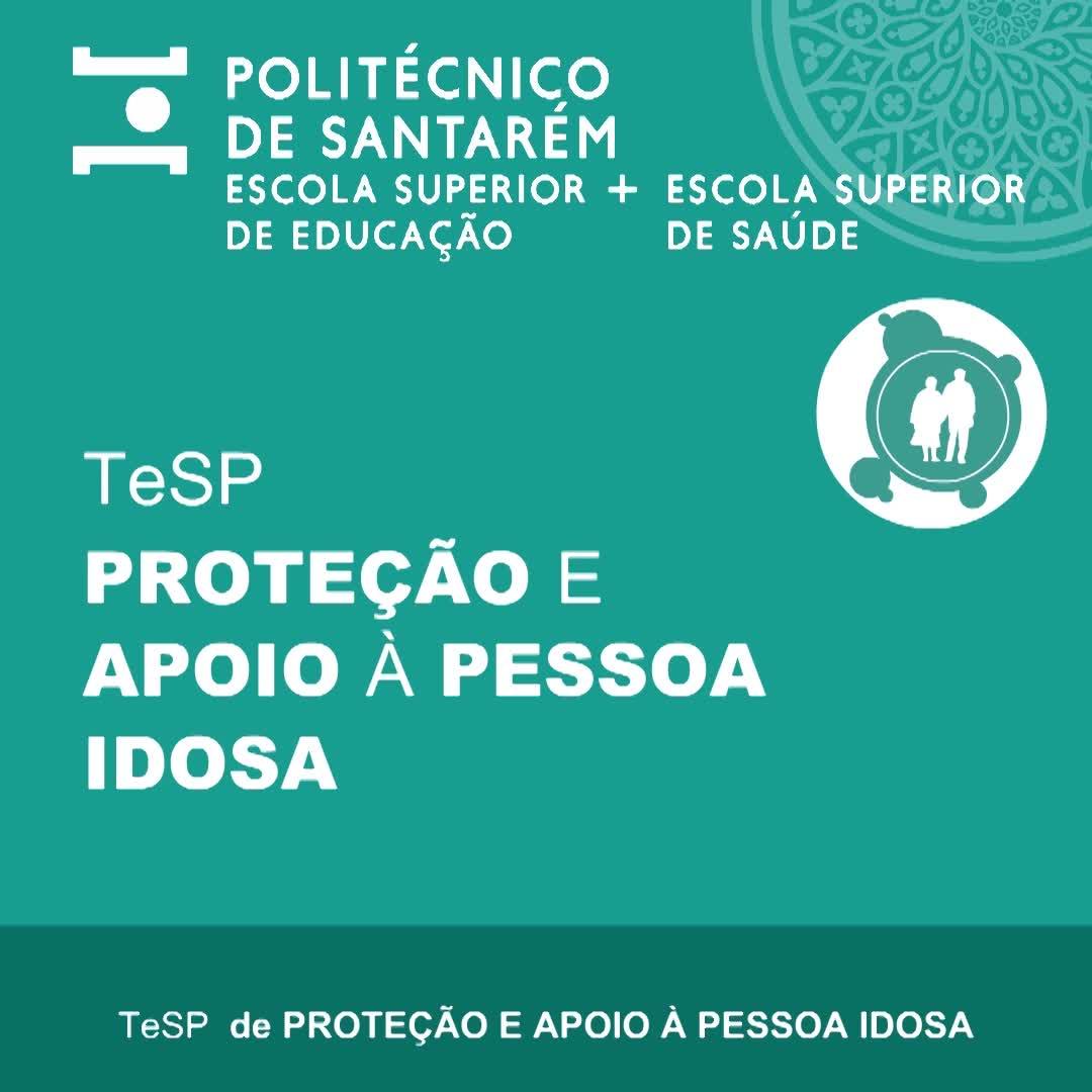 TeSP Proteção e Apoio à Pessoa Idosa 2021/2022