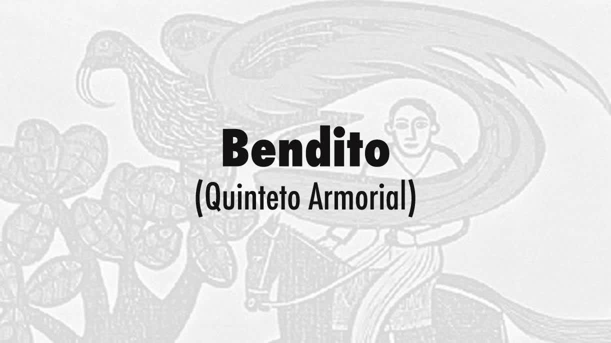 09-Bendito (Quinteto Armorial)