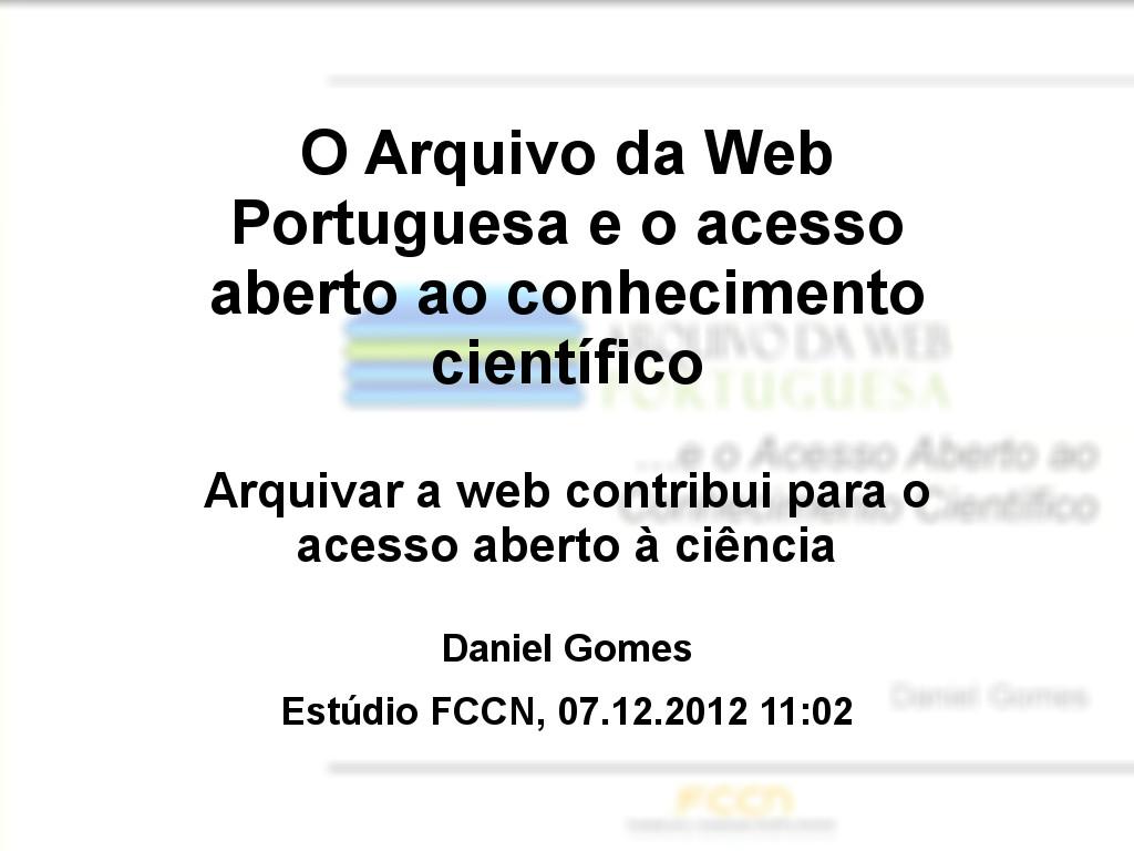 O Arquivo da Web Portuguesa e o acesso aberto ao conhecimento científico