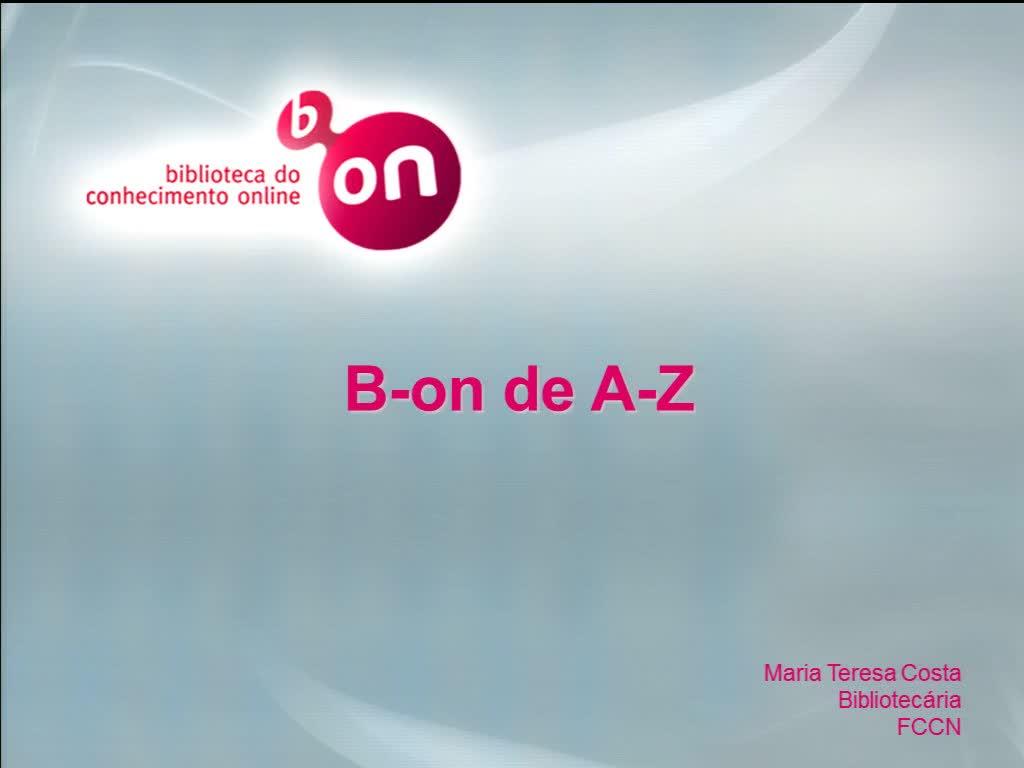 Biblioteca do Conhecimento Online - B-on de A-Z
