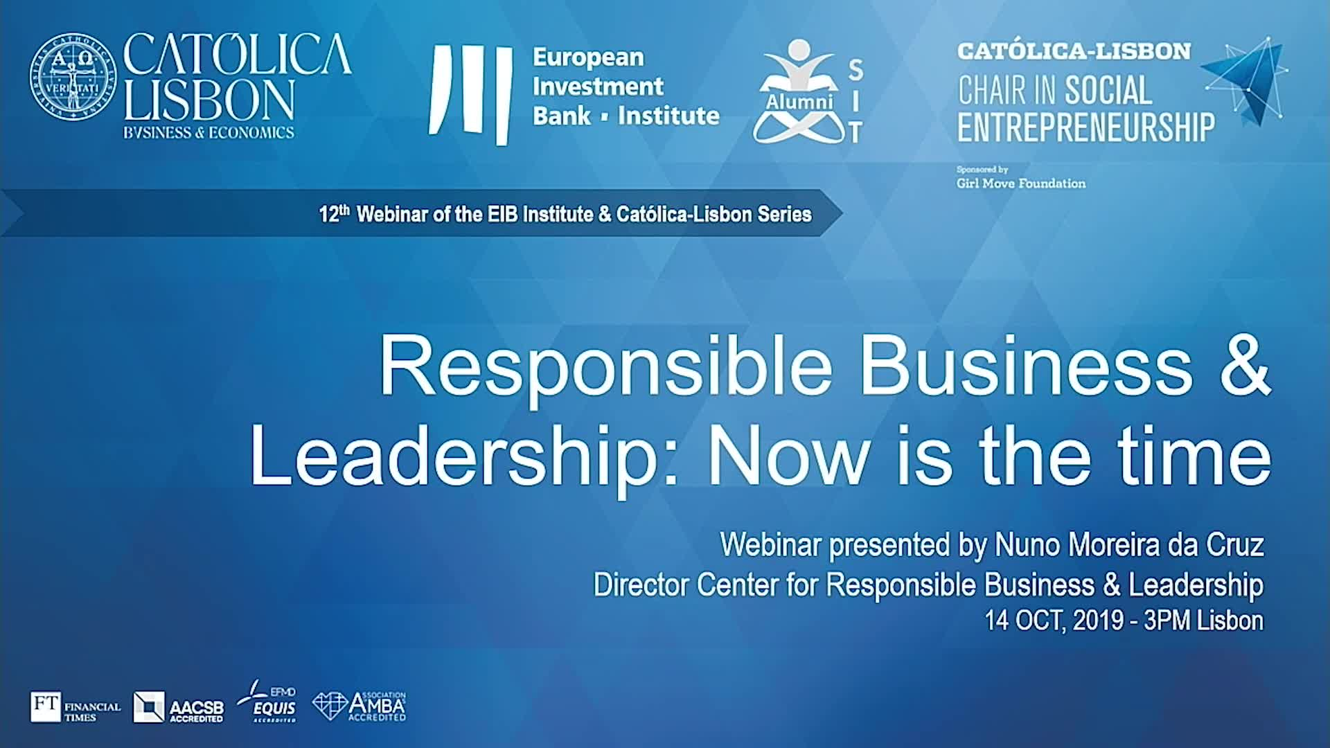 Webinar 12 - Responsible Business & Leadership: Now is the Time