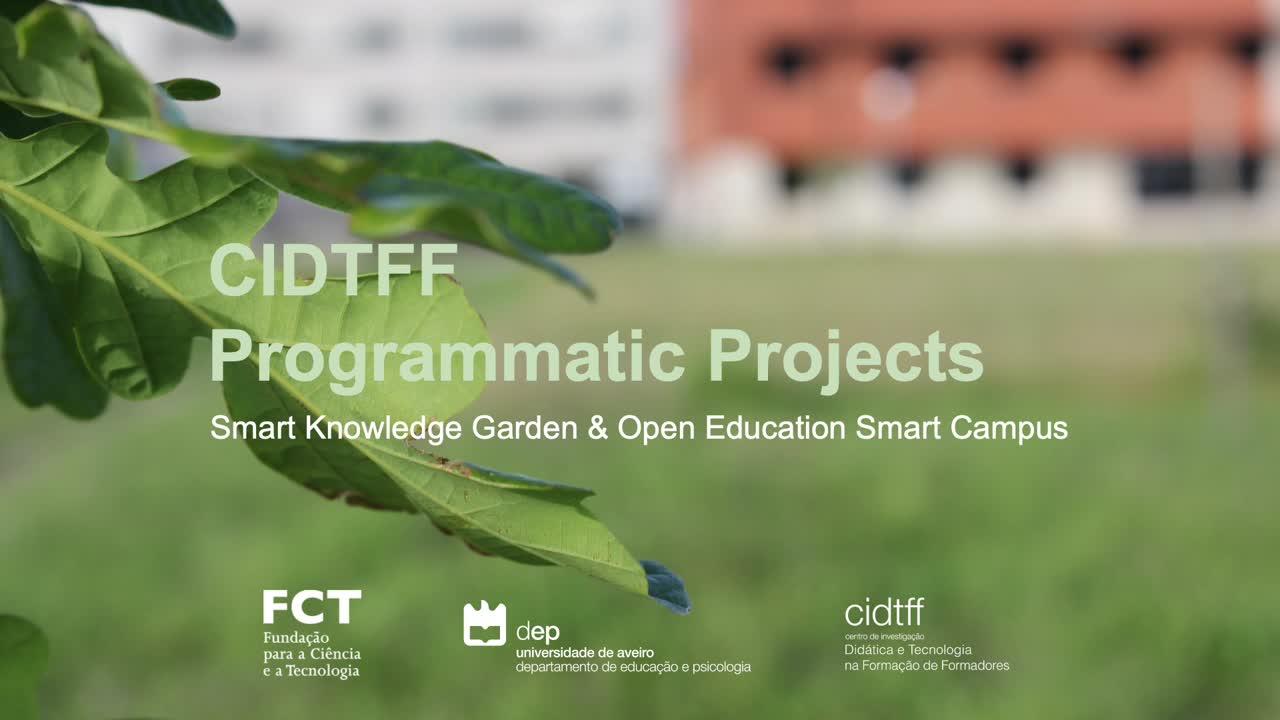 CIDTFF - Programmatic projects. Smart knowledge garden & open education smart campus