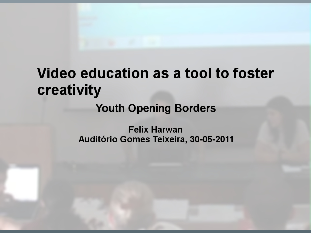 Video education as a tool to foster creativity