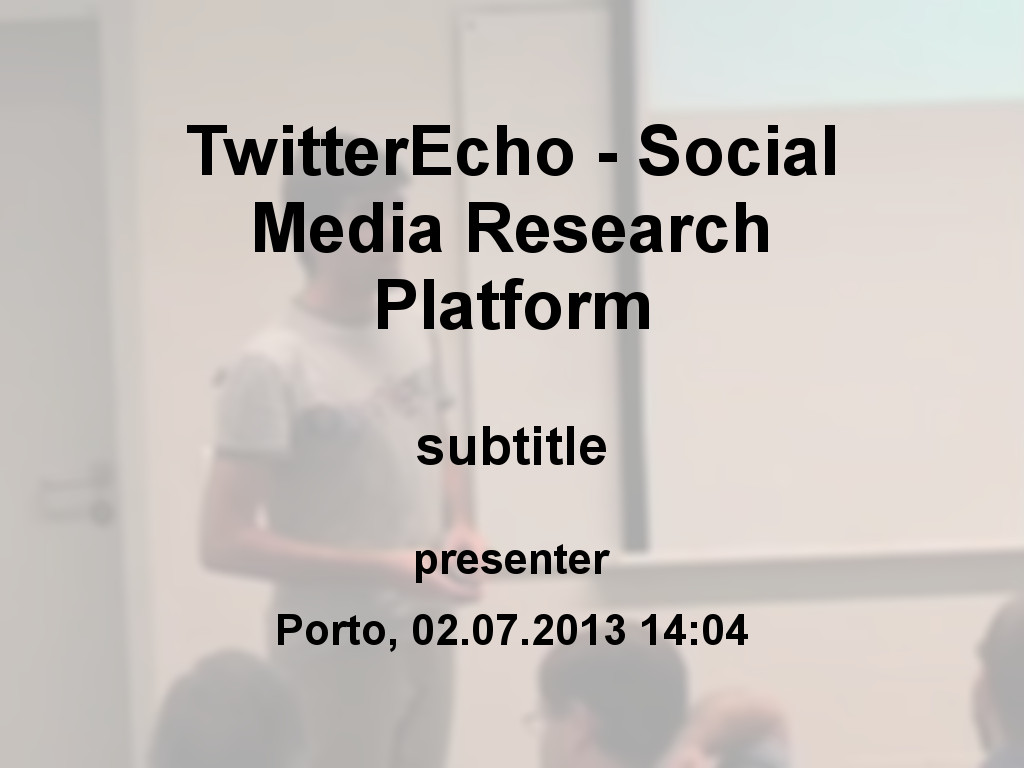 TwitterEcho - Social Media Research Platform
