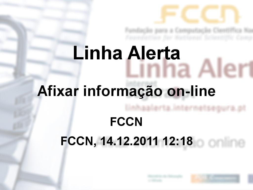 Linha Alerta - Afixar informação on-line