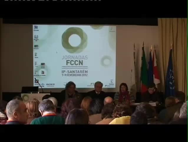 Jornadas FCCN 2012 - Sessão de Abertura (Presidente da FCCN, Presidente do I. P. Santarém e Diretor da ESE)