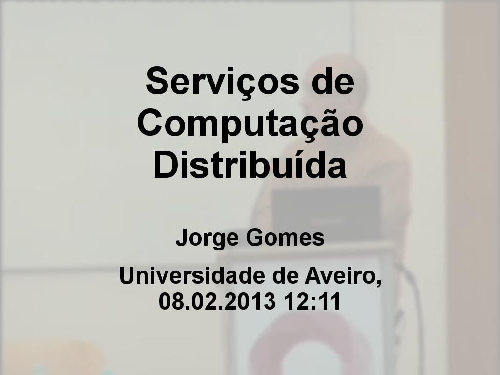 Jornadas FCCN 2013  - Serviços de Computação Distribuída