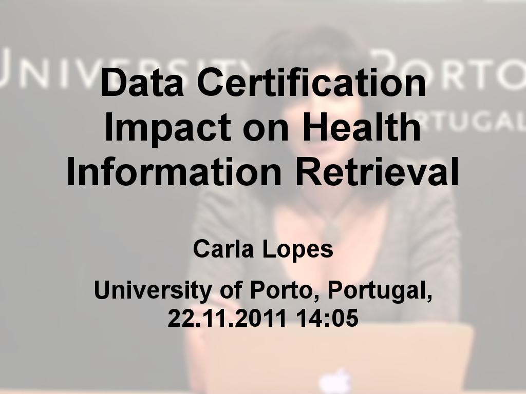 Data Certification Impact on Health Information Retrieval