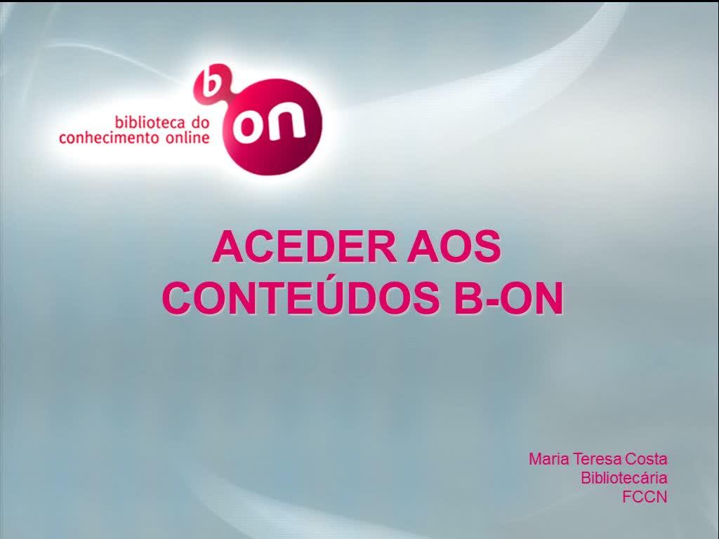 Biblioteca do Conhecimento  Online - Aceder aos Conteúdos b-on